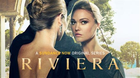 Riviera | All Episodes Available To Stream Ad-Free | SUNDANCE NOW