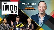 The IMDb Show -- Tony Hale shines a spotlight on two of his most legendary characters: Buster Bluth and Gary Walsh. We also find out which movie characters the cast of 'Solo: A Star Wars Story' would want riding shotgun as their copilots.