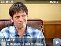A Strange Brand of Happy -- Trailer for A Strange Brand of Happy