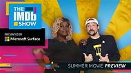 The IMDb Show -- Retta and Kevin Smith make their picks for the moneymakers, sleeper hits, and must-see performances of summer 2019.