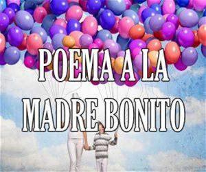 Poema a la Madre Bonito