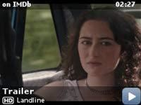 Landline -- In 1995, a teenager living with her sister and parents in Manhattan discovers that her father is having an affair.