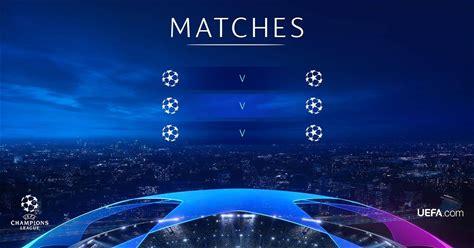 UEFA Champions League - Matches