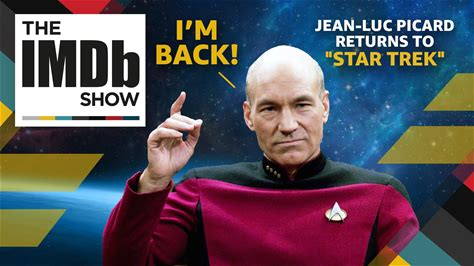 """The IMDb Show -- On today's IMDbrief, let's look at what the return of Captain Picard could mean for the future of """"Star Trek."""""""