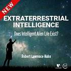 Extraterrestrial Intelligence: Does Intelligent Alien Life Exist?