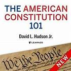 The American Constitution 101
