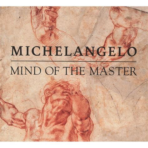 Michelangelo: Mind of the Master