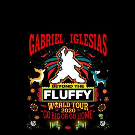 """MAR 14 - Gabriel """"Fluffy"""" Iglesias POSTPONED - NEW DATE IS FORTHCOMING"""