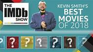 The IMDb Show -- Kevin Smith breaks down his picks for the best movies of the year, including one massive hit and an unexpected runner-up.
