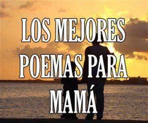 Los Mejores Poemas para Mama