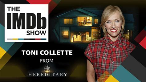 The IMDb Show -- Toni Collette reveals how she got into character for the terrifying new film 'Hereditary,' and her co-star Alex Wolff picks the five performances that scare him the most.