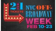 NYC Off-Broadway Week℠ Get Tickets