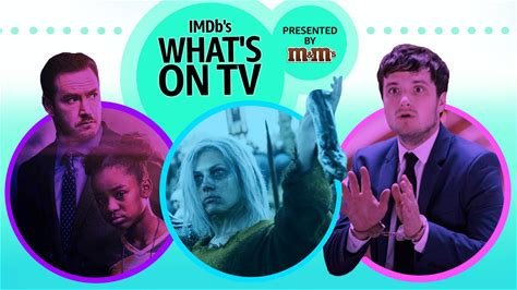IMDb's What's on TV -- Our top recommendations of what to watch this week include an epic season-ending battle, a wild time-traveling comedy, and a surprisingly heartwarming vampire sci-fi series.
