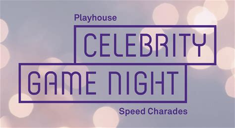 Playhouse Celebrity Game Night: Speed Charades