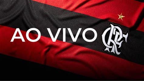 Clique aqui para acompanhar o jogo do Flamengo Ao Vivo