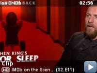 IMDb on the Scene - Interviews -- The cast and director of 'Doctor Sleep' reveal what it was like stepping onto 'The Shining' sets that were recreated for the new Stephen King adaptation, and what Easter eggs fans should be on the lookout for.