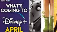 What's Coming To Disney+ In April