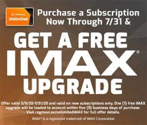 Purchase a Regal Unlimited subscription now through July 31 and get a free IMAX upgrade!