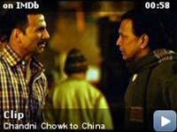 Chandni Chowk to China -- Clip: What do I have now?