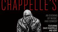 Chappelle's: An Evening of Music and Comedy feat. Dave Chappelle & Very Special Guests May 02, 2020