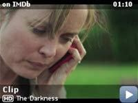 The Darkness -- Clip from the movie 'The Darkness.'