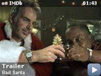 Bad Santa -- Trailer for Bad Santa