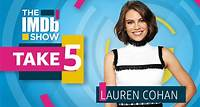 "The IMDb Show -- Lauren Cohan, star of new comedic spy thriller ""Whiskey Cavalier,"" divulges top-secret information about her favorite TV couple, which actress should play James Bond, and what show she is currently binging."