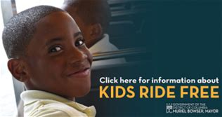 Kids Ride Free Get details about Kids Ride Free SmarTrip cards for DC students.