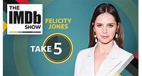 The IMDb Show -- From Kate Winslet to Wednesday Adams, 'On the Basis of Sex' star Felicity Jones reveals which actresses and characters she looks up to.