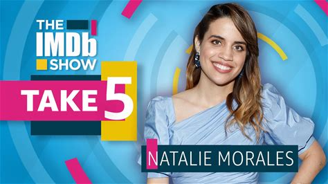 The IMDb Show -- 'Stuber' star Natalie Morales loves the 'Mission: Impossible' franchise and wants everyone to experience the silent comedy of Buster Keaton.