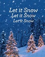 Let it snow, Let it snow, Let it snow | Picture Quotes