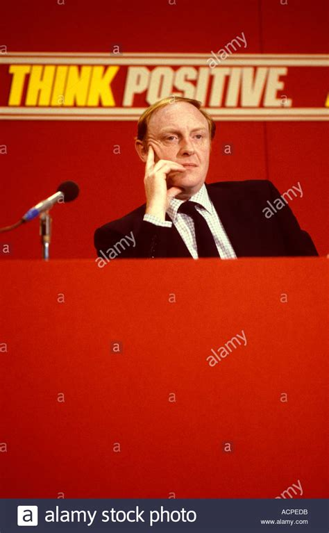 Neil Kinnock at Labour party conference Think Positive ...