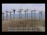 Monty Python - Always Look on the Bright Side of Life [sub ...