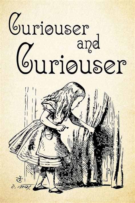 Are you Curiouser and Curiouser? Here are 5 ways you can ...
