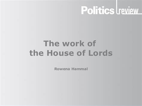 The work of the house of lords politics review 2014