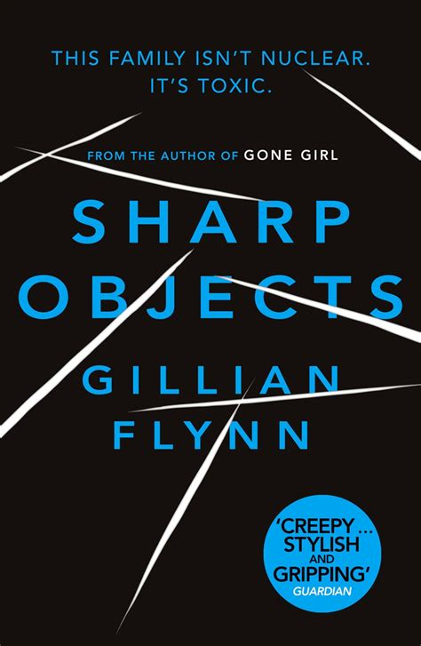 Sharp Objects by Gillian Flynn | Weidenfeld & Nicolson