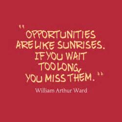 Opportunities Quotes Quote about opportunity.