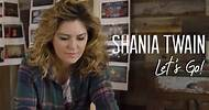 """Shania Twain Shares Her Creative Direction For """"Let's Go!"""" (Episode 3)"""