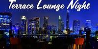 Lounge Music - Terrace Lounge Night - Enveloping Piano Music to Relax and Dream