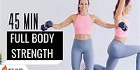 45 MIN SCULPT & BURN Strength Workout   Full Body Dumbbell workout   LOW IMPACT
