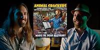 The Music of Animal Crackers