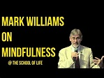 Mark Williams on Mindfulness – YouTube | My Mindfulness ...