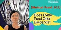 【👩🏻🏫Mutual Funds 101】Does Every Fund Offer Dividends?