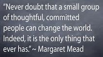 Margaret Mead Quotes Small Group Of People. QuotesGram